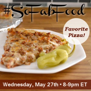 #SoFabFood-Pizza-Twitter-Chat-May-27th-8pm-EST