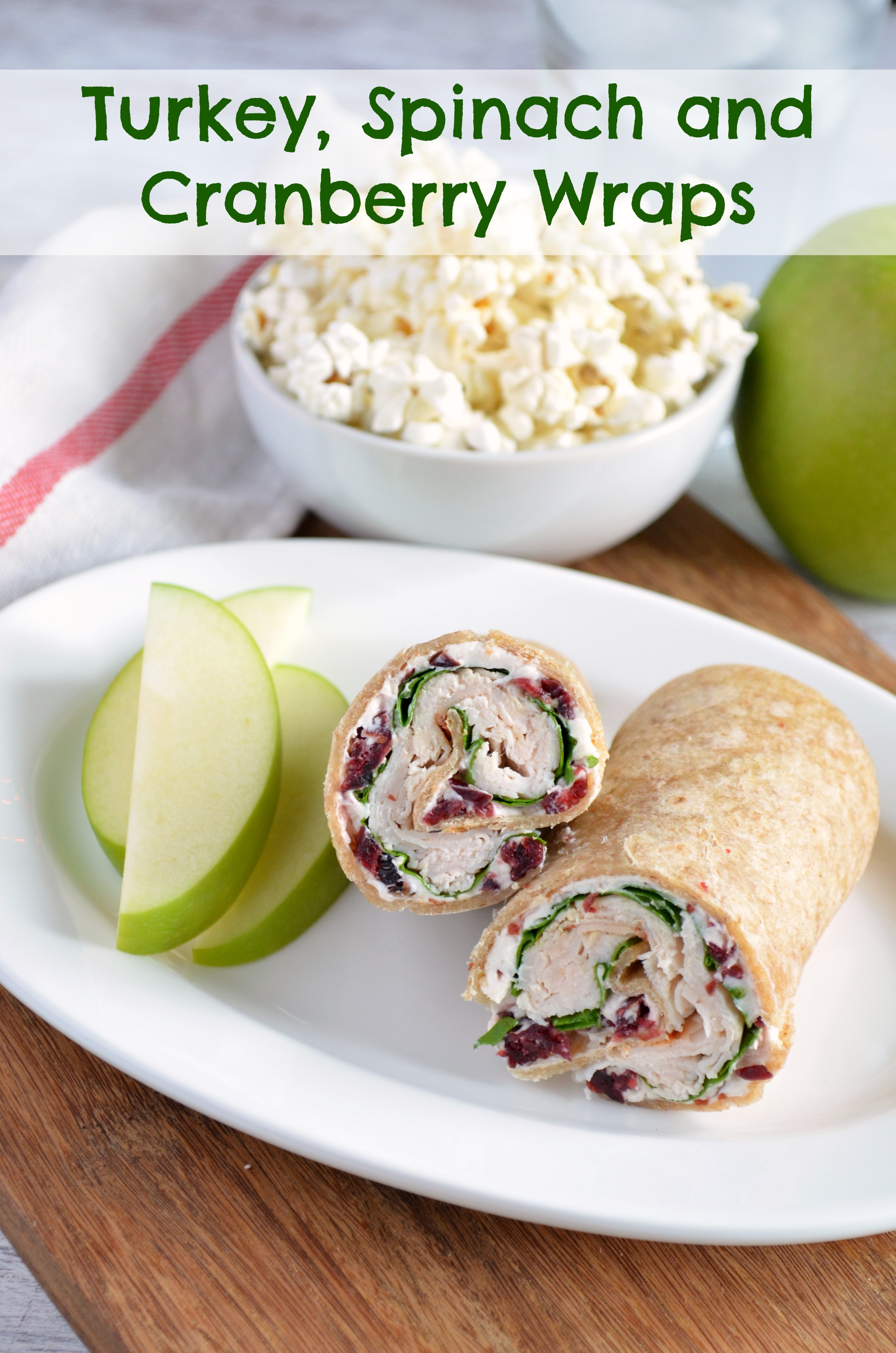 Turkey, Spinach, and Cranberry Wraps