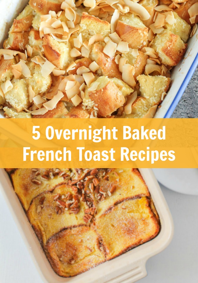 Your Sunday brunch will never be the same when you prepare one of these five Overnight Baked French Toast recipes. Enjoy your Saturday night and still impress guests the next morning with an elegant brunch spread.